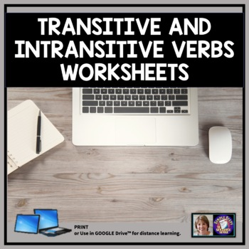 A Look at Transitive and Intransitive Verbs