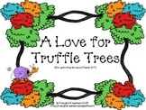 A Love for Truffle Trees! (March 2nd activities)
