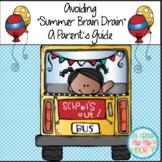 """A Parent's Guide...Avoiding """"Summer Brain Drain""""!"""