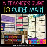 A Teacher's Guide To Math Workshop / Guided Math