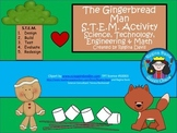 A+ The Gingerbread Man S.T.E.M. Activity: Science,Technolo