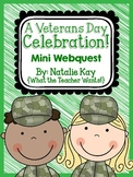 A Veterans Day Celebration - Mini Webquest