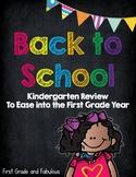 Back to School--Kindergarten Review to Ease into First Grade