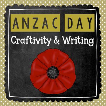 ANZAC Day Craftivity- ANZAC Day! {Writing Craftivity}