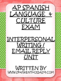 AP Spanish Interpersonal Writing/Email Reply Unit