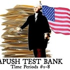 APUSH TEST BANK (Time Periods #1- #8)