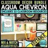 AQUA CHEVRON Classroom Decor Packet EDITABLE (33 Product Bundle)