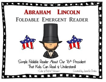 Abraham Lincoln Foldable Emergent Reader ~Color & B&W~ PLUS Printable!