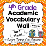 4th Grade Word Wall Academic Vocabulary Tier Two Words