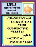 VERBS, ACTIVE & PASSIVE - SUBJUNCTIVE -TRANSITIVE & INTRAN