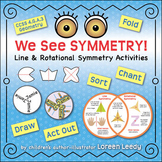 We See SYMMETRY! Line and Rotational Symmetry Activities