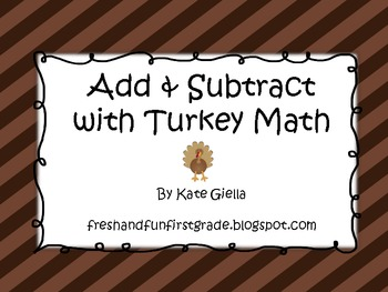 Add & Subtract with Turkey Math