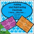 Adding and Subtracting Decimals- I Have...Who Has... Activity
