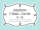 Addition Flash Cards: 0-12 Facts