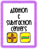 Addition & Subtraction Center Activities