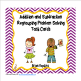Addition and Subtraction Regrouping Word Problem Task Card