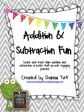 Addition and Subtraction (with regrouping) Fun!