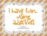 Adjectives Mini-Unit