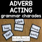 Adverb Acting - Grammar Charades!