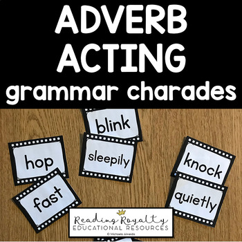 Adverb Acting - Grammar Charades!