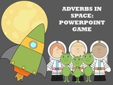 Adverbs in Space - PowerPoint Game