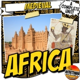 Africa Trading Empire Notes & Activity Bundle Ghana, Mali,
