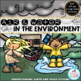 Air and Water in the Environment {A Primary Science Unit i