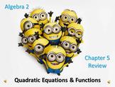 Alg 2 --Quadratic Equations & Functions Review