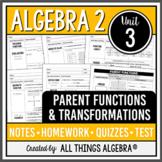 Algebra 2: Intro to Parent Functions & Transformations (Un