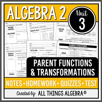 Algebra 2: Intro to Parent Functions & Transformations (Unit 3) - Unit Bundle!