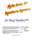 Algebra Basics IV – Expressions vs. Equations for Busy Teachers