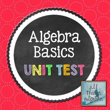 Algebra Basics Unit Test