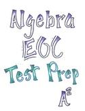 Algebra I EOC Test Prep and Review