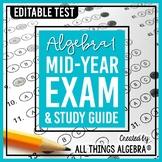 Algebra 1 Mid-Year (Semester) Test