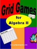Algebra II Grid Games