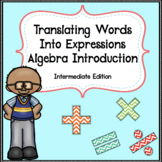 Algebra Introduction: Translating Words into Expressions