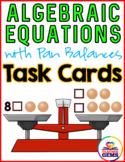 Algebraic Equations: Pan Balance Task Cards ~ Grades 4-6