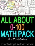 All About 0-100 Math Centers and No Prep Pages