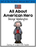 All About American Hero: George Washington {a mini-unit}