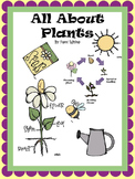 All About Plants:  Plant Parts and Life Cycle