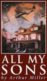 All My Sons by Arthur Miller - Complete Activity Study Guide