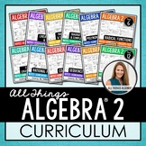All Things Algebra - Algebra 2 Curriculum!