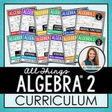 Algebra 2 Curriculum: All Things Algebra