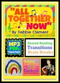 All Together Now: A Shared Reading/Transition Song for Pri