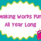 All Year Making Words Activities