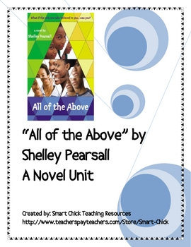 All of the Above, by Shelley Pearsall, Huge Novel Unit, 60 pages!