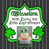 Alliteration with Lucky the Little Leprechaun! {A St. Patr