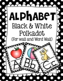 Alphabet Black and White Polkadot Classroom Posters