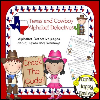Alphabet Detectives ~ Texas and Cowboy Crack the Code