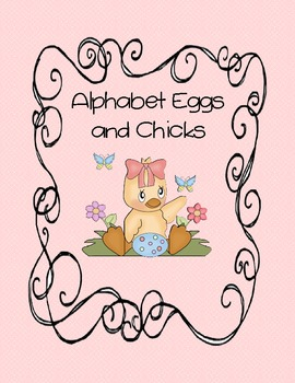 Alphabet Eggs and Chicks